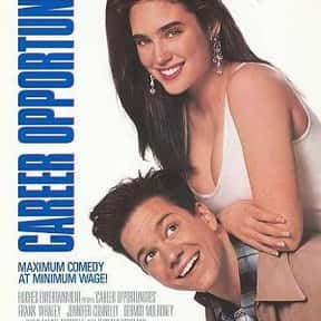 Career Opportunities is listed (or ranked) 5 on the list The Best Jennifer Connelly Movies