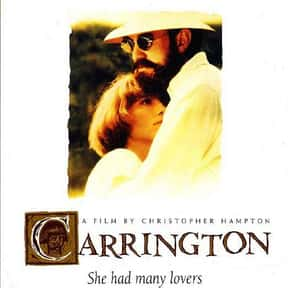 Carrington is listed (or ranked) 12 on the list The Best Movies for Artists to Watch