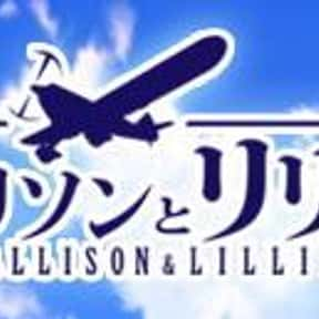 Allison & Lillia is listed (or ranked) 7 on the list The Best Anime Like Last Exile