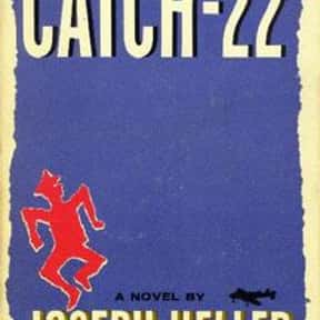 Catch-22 is listed (or ranked) 16 on the list The Greatest American Novels