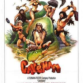 Caveman is listed (or ranked) 6 on the list The Best Caveman Movies