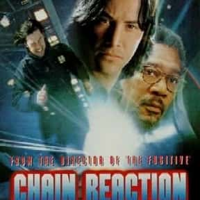 Chain Reaction is listed (or ranked) 25 on the list The Best Keanu Reeves Movies