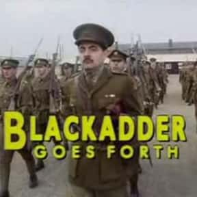 Blackadder Goes Forth is listed (or ranked) 16 on the list The Best BBC Television TV Shows
