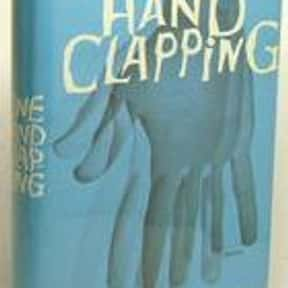 One Hand Clapping is listed (or ranked) 13 on the list The Best Anthony Burgess Books