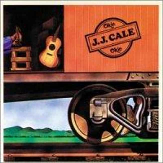 Okie is listed (or ranked) 4 on the list The Best J.J. Cale Albums of All Time