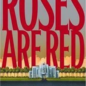 Roses Are Red is listed (or ranked) 5 on the list The Best James Patterson Books
