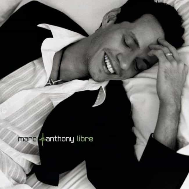 Libre is listed (or ranked) 4 on the list The Best Marc Anthony Albums of All Time