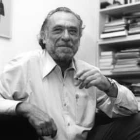 Charles Bukowski is listed (or ranked) 25 on the list The Greatest Poets of All Time