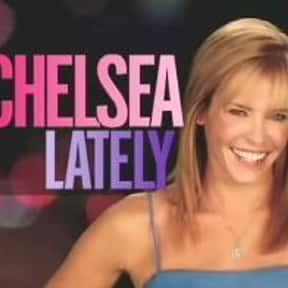 Chelsea Lately is listed (or ranked) 19 on the list The Best E! TV Shows
