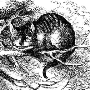 Cheshire Cat is listed (or ranked) 4 on the list List of Alice In Wonderland Characters
