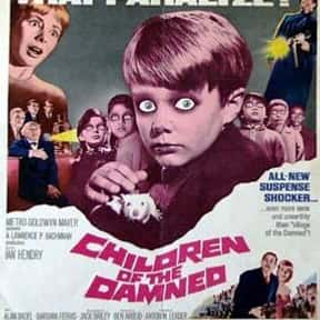 Children of the Damned is listed (or ranked) 17 on the list The Best Sci-Fi Movies of the 1960s