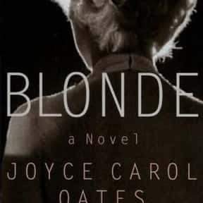 Blonde is listed (or ranked) 2 on the list The Best Joyce Carol Oates Books