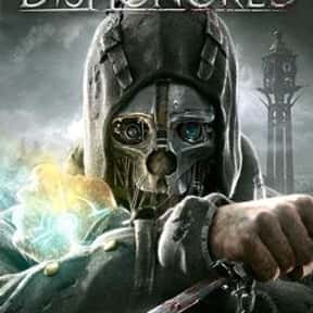 Dishonored is listed (or ranked) 23 on the list The Best Fantasy Games Of All Time