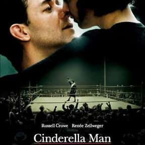Cinderella Man is listed (or ranked) 15 on the list The 30+ Greatest Sports Drama Movies of All Time