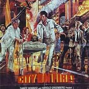City on Fire is listed (or ranked) 24 on the list The Best '70s Disaster Movies