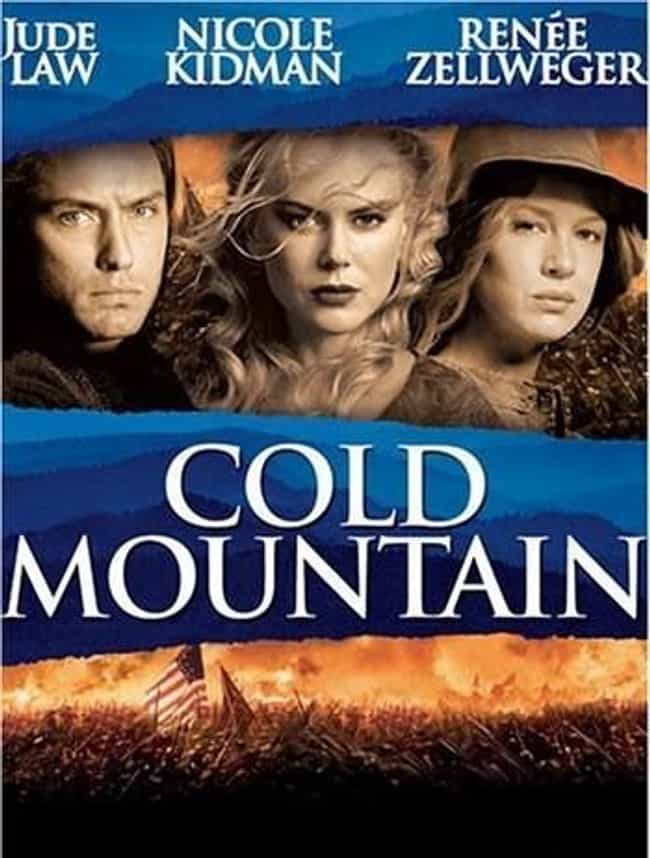 Cold Mountain is listed (or ranked) 3 on the list What to Watch If You Love Wind River