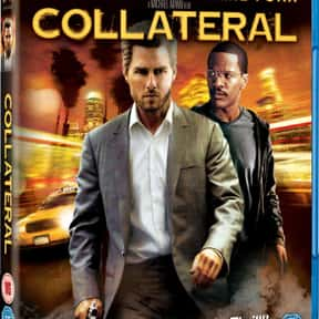 Collateral is listed (or ranked) 16 on the list The Best Movies of 2004