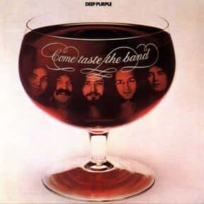 Come Taste the Band is listed (or ranked) 8 on the list The Best Deep Purple Albums of All Time