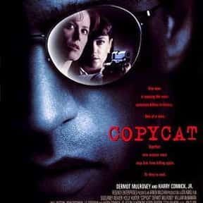 Copycat is listed (or ranked) 14 on the list The Best Movies About Stalking
