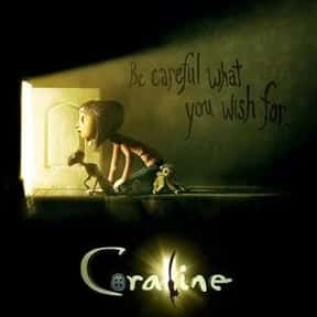 Coraline is listed (or ranked) 9 on the list The Best Fantasy Movies for 8 Year Old Kids