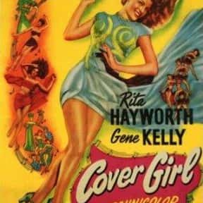 Cover Girl is listed (or ranked) 16 on the list The Best Romantic Comedies of the 1940s