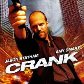 Crank is listed (or ranked) 16 on the list The Best Action Movies to Watch on Uppers
