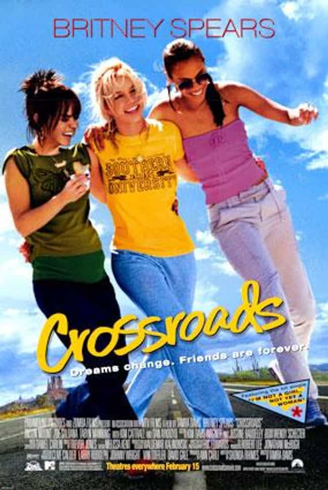 Crossroads is listed (or ranked) 1 on the list The Best Britney Spears Movies