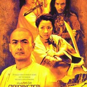 Crouching Tiger, Hidden Dragon is listed (or ranked) 16 on the list The Greatest Movies in World Cinema History