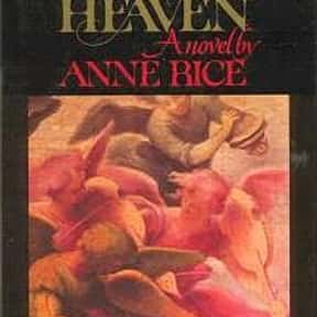 Cry to Heaven is listed (or ranked) 13 on the list The Best Anne Rice Books