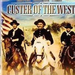 Custer of the West is listed (or ranked) 7 on the list The Best Movies Based In South Dakota