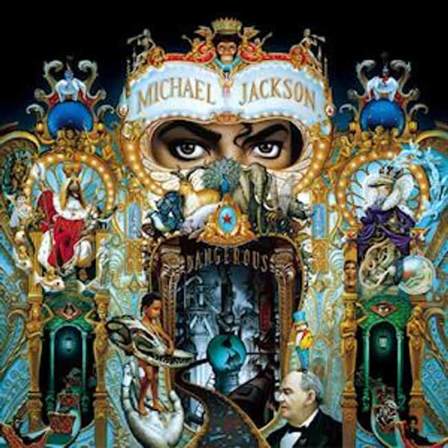 Dangerous is listed (or ranked) 4 on the list The Best Michael Jackson Albums of All Time