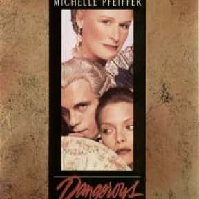 Dangerous Liaisons is listed (or ranked) 9 on the list The Best Michelle Pfeiffer Movies