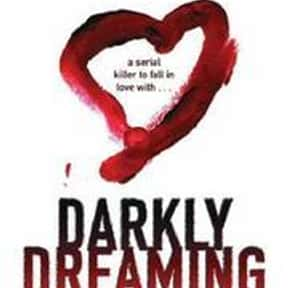 Darkly Dreaming Dexter is listed (or ranked) 20 on the list The Best Novels About Sociopaths