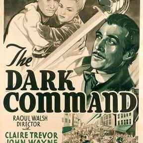 Dark Command is listed (or ranked) 2 on the list The Best Movies With Dark in the Title
