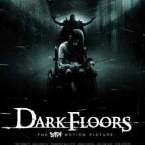 Dark Floors is listed (or ranked) 23 on the list The Best Movies With Dark in the Title