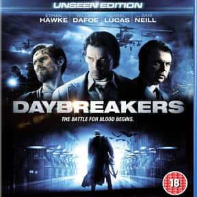 Daybreakers is listed (or ranked) 9 on the list The Best 2000s Vampire Movies
