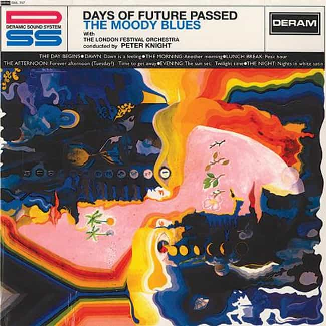 Days of Future Passed is listed (or ranked) 1 on the list The Best Moody Blues Albums of All Time