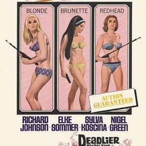 Deadlier Than the Male is listed (or ranked) 18 on the list The Best Spy Movies of the 1960s