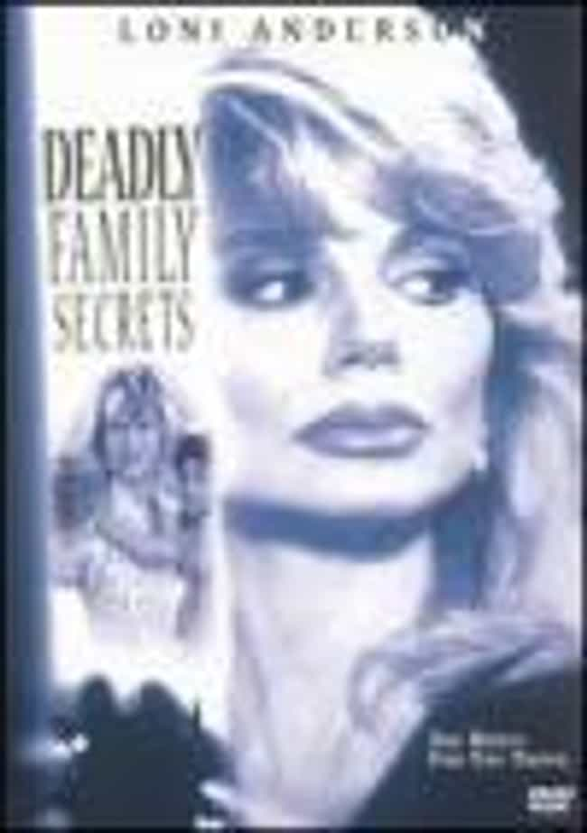 Deadly Family Secrets is listed (or ranked) 3 on the list The Best Renee Olstead Movies