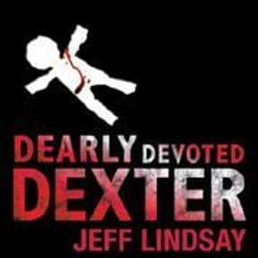 Dearly Devoted Dexter is listed (or ranked) 11 on the list The Best Novels About Sociopaths
