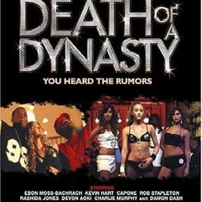 Death of a Dynasty is listed (or ranked) 15 on the list The Best Hip Hop Movies Of The 2000s