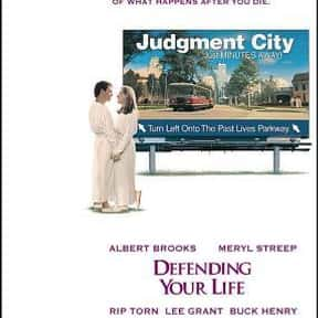 Defending Your Life is listed (or ranked) 22 on the list The Funniest Movies About Death & Dying
