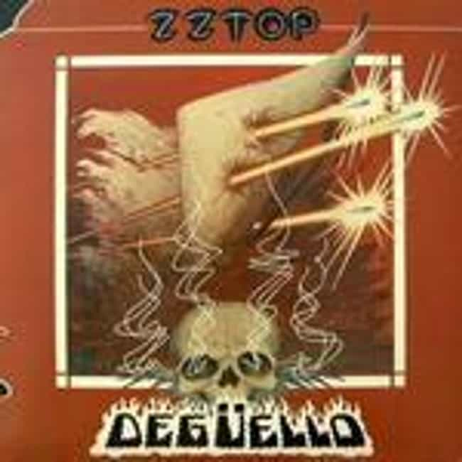 Degüello is listed (or ranked) 2 on the list The Best ZZ Top Albums of All Time