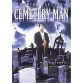 Cemetery Man is listed (or ranked) 25 on the list The Online Film Critics Society's Top Overlooked Films '90