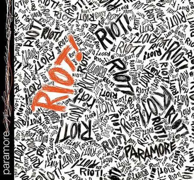 Riot! is listed (or ranked) 3 on the list The Best Paramore Albums of All Time