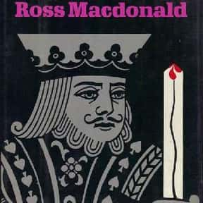Black Money is listed (or ranked) 9 on the list The Best Ross Macdonald Books