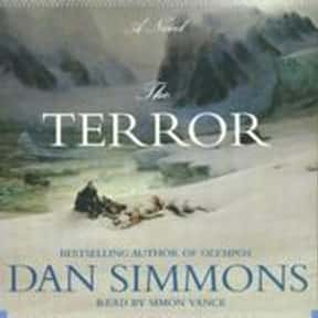 The Terror is listed (or ranked) 2 on the list The Best Dan Simmons Books