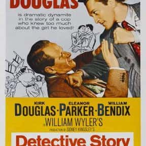 Detective Story is listed (or ranked) 9 on the list The Best Kirk Douglas Movies
