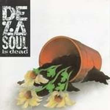 De La Soul Is Dead is listed (or ranked) 1 on the list The Best De La Soul Albums of All Time