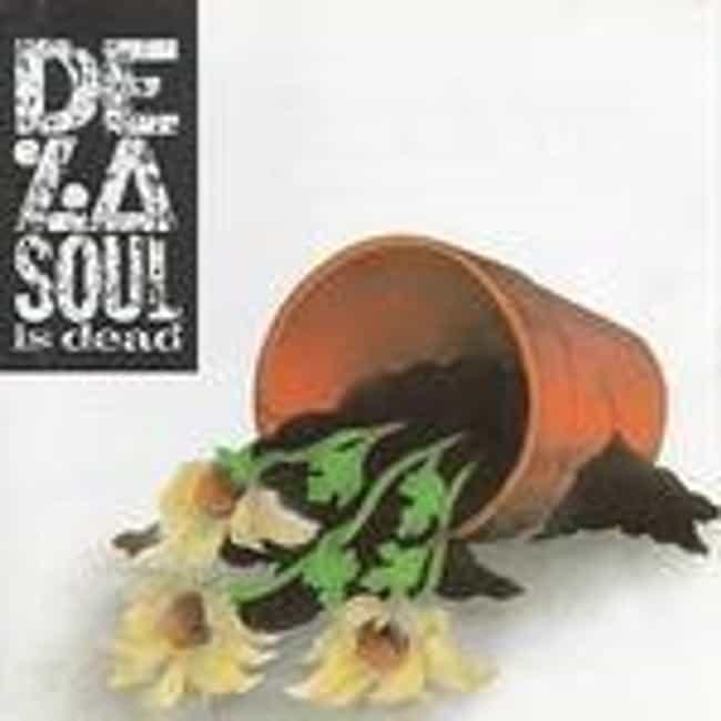 De La Soul Is Dead is listed (or ranked) 3 on the list The Best De La Soul Albums of All Time